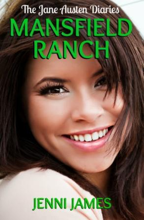 Mansfield Ranch (The Jane Austen Diaries, #5)