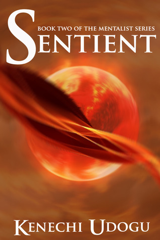 Sentient (The Mentalist Series, #2)