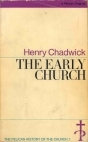 The Early Church (The Pelican History of the Church, #1)