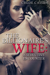 The Billionaire's Wife (The Billionaire's Wife, #1)