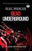 Dead Underground (Alec Merc...