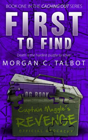 First to Find (Caching Out, #1)