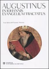 Commento al Vangelo di Giovanni: In Johannis Evangelium Tractatus