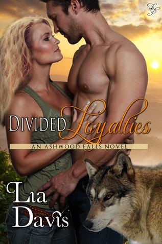 Divided Loyalties (Ashwood Falls, #4)
