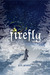 Firefly (The Firefly Trilogy, Book I) by P.M. Pevato