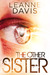 The Other Sister (Sister, #1) by Leanne Davis