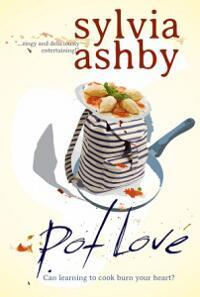 Pot Love by Sylvia  Ashby