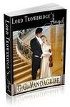 Lord Trowbridge's Angel (Six Rogues and Their Ladies #5)
