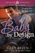 Baby by Design (Designing L...