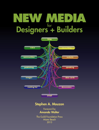 New Media for Designers + Builders by Stephen A. Mouzon