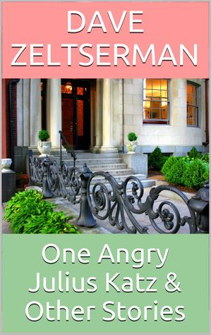 one-angry-julius-katz-and-other-stories