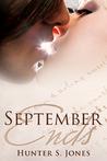 September Ends by Hunter S. Jones