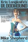 Kris Longknife's Bloodhound by Mike Shepherd