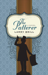 The Patterer by Larry Brill