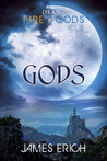 Gods (Dreams of Fire and Gods, #3)