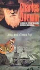 África, Brasil e Terra do fogo (Viagem de um naturalista ao redor do mundo, vol.1)
