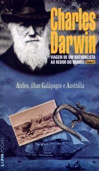 Andes, ilhas Galápagos e Austrália (Viagem de um naturalista ao redor do mundo, vol.2)