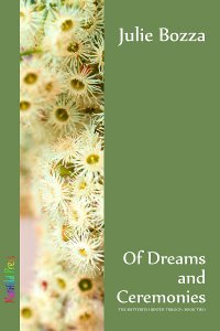 Of Dreams and Ceremonies (Butterfly Hunter #2)