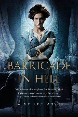 A Barricade In Hell by Jaime Lee Moyer