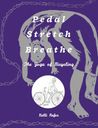Download Pedal, Stretch, Breathe: The Yoga of Bicycling
