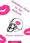 Verbotene Küsse in der Halbzeit (New York Titans, #4)