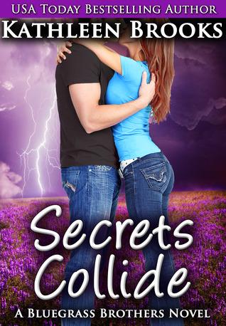 Secrets Collide (Bluegrass Brothers, #5)