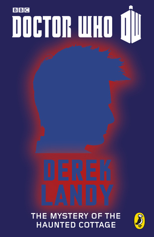 Ebook The Mystery of the Haunted Cottage by Derek Landy read!