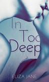 In Too Deep (In Too Deep, #1)
