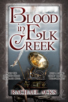 Blood in Elk Creek