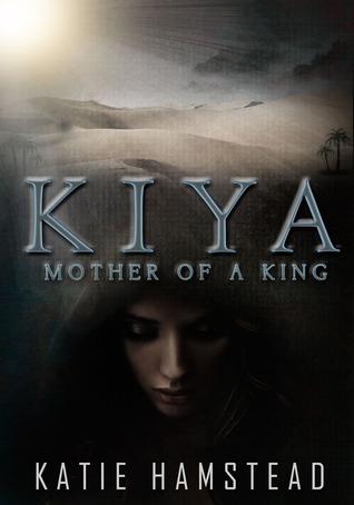 Mother of a King (KIYA Trilogy, #2)