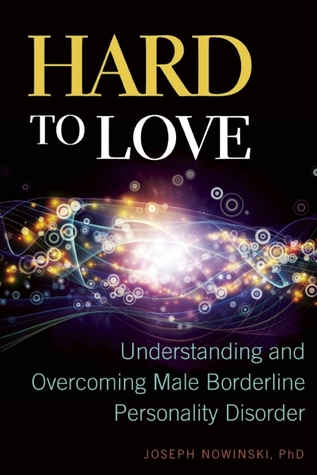 hard-to-love-understanding-and-overcoming-male-borderline-personality-disorder
