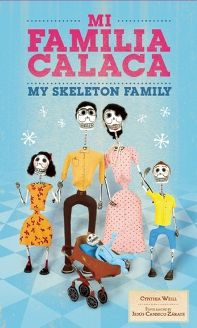 https://www.goodreads.com/book/show/16057383-mi-familia-calaca-my-skeleton-family