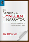 The Return of the Omniscient Narrator:  Authorship and Authority in Twenty-First Century Fiction
