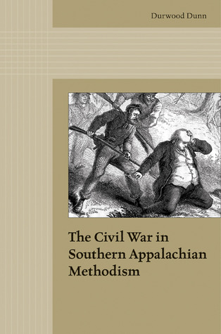 the-civil-war-in-southern-appalachian-methodism