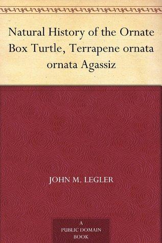 Natural History of the Ornate Box Turtle, Terrapene ornata ornata Agassiz