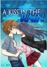 A Kiss In The Rain