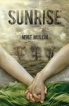 Sunrise by Mike Mullin