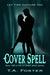 Cover Spell (Ivy Grace Spell, #2)