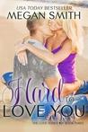 Hard to Love You (Love, #3)