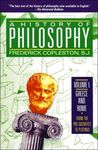 A History of Philosophy, Vol. 1: Greece and Rome, From the Pre-Socratics to Plotinus