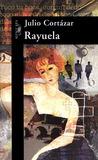 Rayuela by Julio Cortázar