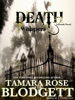 Death Whispers by Tamara Rose Blodgett