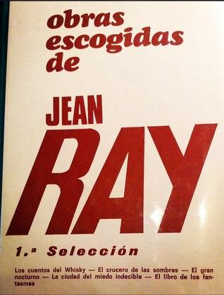 Obras escogidas de Jean Ray (1ª selección)