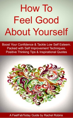 Feel Good About Yourself Empowering Feel Good Book Packed With