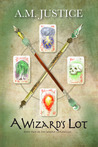 A Wizard's Lot (Woern Chronicles, #2)