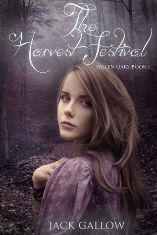 The Harvest Festival (Fallen Oaks, #1)