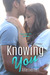 Knowing You (Jade, #2) by Allie Everhart