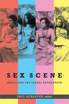 Sex Scene: Media and the Sexual Revolution
