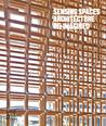 Sensing Spaces: Architecture Reimagined