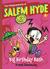 Big Birthday Bash (The Misadventures of Salem Hyde, #2)